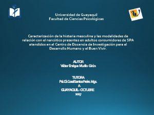 Universidad de Guayaquil Facultad de Ciencias Psicolgicas Caracterizacin