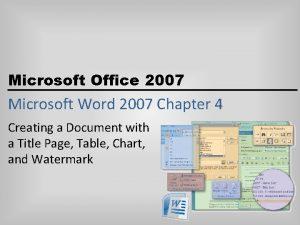 Microsoft Office 2007 Microsoft Word 2007 Chapter 4