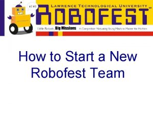 How to Start a New Robofest Team How