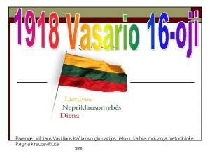 Pareng Vilniaus Vasilijaus Kaialovo gimnazijos lietuvi kalbos mokytoja