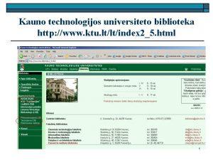 Kauno technologijos universiteto biblioteka http www ktu ltltindex