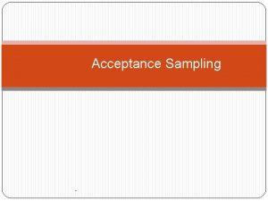 Acceptance Sampling Kesalahan error Tipe 1 dan 2