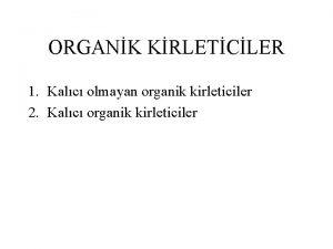 ORGANK KRLETCLER 1 Kalc olmayan organik kirleticiler 2