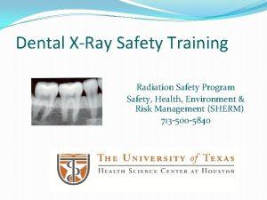 Dental XRay Safety Training Radiation Safety Program Safety