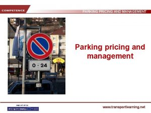 PARKING PRICING AND MANAGEMENT Parking pricing and management