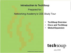 Introduction to Tech Soup Prepared for Networking Academys