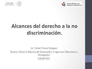 Alcances del derecho a la no discriminacin Lic