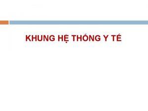 KHUNG H THNG Y T Phn tch h