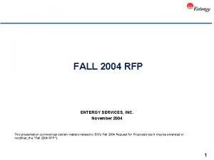 FALL 2004 RFP ENTERGY SERVICES INC November 2004
