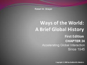 Robert W Strayer Ways of the World A