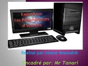 Ralis par Imane Mounabih Encadr par Mr Tanari