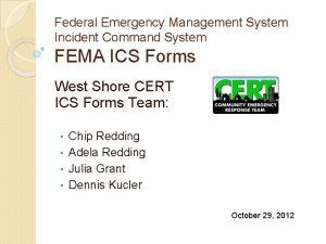 Federal Emergency Management System Incident Command System FEMA
