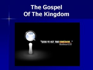 The Gospel Of The Kingdom The Gospel Of