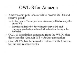 OWLS for Amazon Amazon com publishes a WS