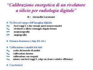 Calibrazione energetica di un rivelatore a silicio per
