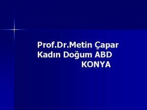 Prof Dr Metin apar Kadn Doum ABD KONYA
