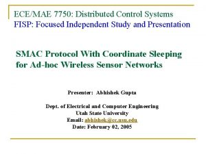 ECEMAE 7750 Distributed Control Systems FISP Focused Independent