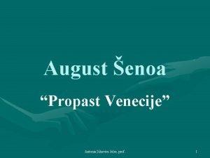 August enoa Propast Venecije Antonia Sikavica Joler prof