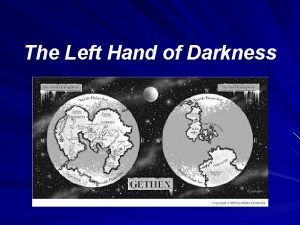 The Left Hand of Darkness Trama The Left
