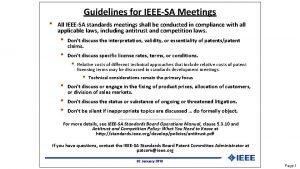 Guidelines for IEEESA Meetings All IEEESA standards meetings