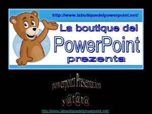 http www laboutiquedelpowerpoint net http www laboutiquedelpowerpoint net