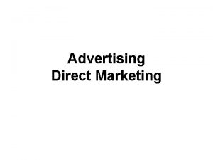 Advertising Direct Marketing U S advertising expenditures millions