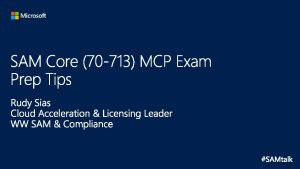 The SAM Core 70 713 MCP Exam is