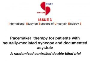 ISSUE 3 SYNCOPE ISSUE 3 International Study on