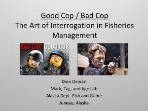 Good Cop Bad Cop The Art of Interrogation