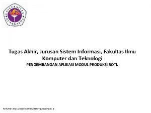 Tugas Akhir Jurusan Sistem Informasi Fakultas Ilmu Komputer