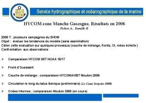 HYCOM zone Manche Gascogne Rsultats en 2006 Pichon