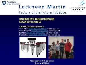 Lockheed Martin Factory of the Future Initiative Introduction