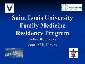 Saint Louis University Family Medicine Residency Program Belleville