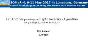 Yet Another pixelbypixel Depth Inversion Algorithm Originally prepared