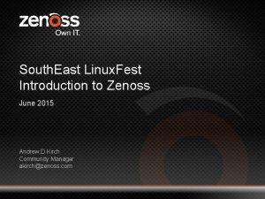 South East Linux Fest Introduction to Zenoss June