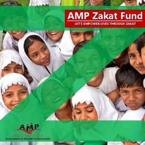 AMP Zakat Fund LETS EMPOWER LIVES THROUGH ZAKAT