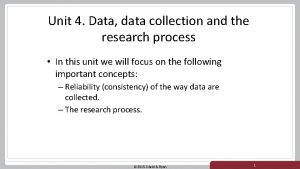 Unit 4 Data data collection and the research