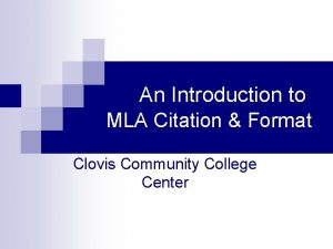 An Introduction to MLA Citation Format Clovis Community