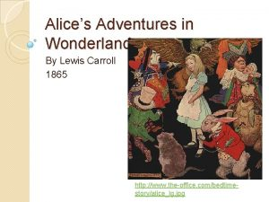 Alices Adventures in Wonderland By Lewis Carroll 1865
