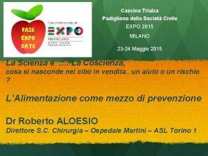 Cascina Triulza Padiglione della Societ Civile EXPO 2015