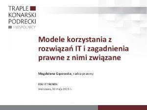 Modele korzystania z rozwiza IT i zagadnienia prawne