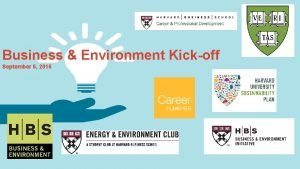 Business Environment Kickoff September 6 2016 Business Environment