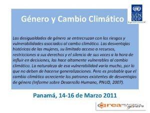 Gnero y Cambio Climtico Las desigualdades de gnero