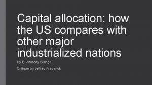 Capital allocation how the US compares with other
