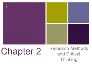 Chapter 2 Research Methods and Critical Thinking Key