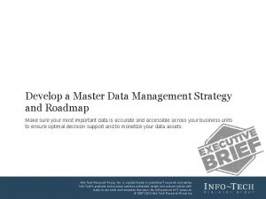 Develop a Master Data Management Strategy and Roadmap