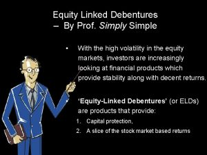 Equity Linked Debentures By Prof Simply Simple With