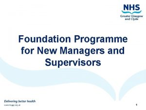 Foundation Programme for New Managers and Supervisors 11282020