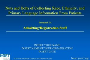 Nuts and Bolts of Collecting Race Ethnicity and