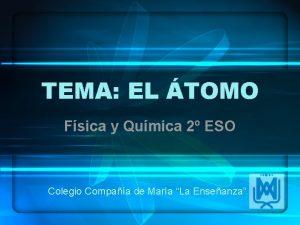 TEMA EL TOMO Fsica y Qumica 2 ESO